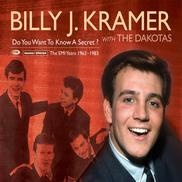 Billy J. Kramer and The Dakotas - Do You Want To Know A Secret: The EMI Years 1963-1983 Disc 1