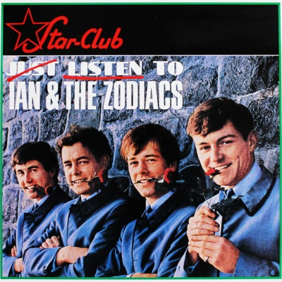 Ian & The Zodiacs - Just Listen To Ian & The Zodiacs