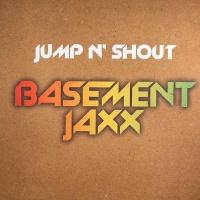 Basement Jaxx - Jump N' Shout (EP)