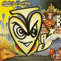 Basement Jaxx - Atlantic Jaxx Recordings: A Compilation (Compilation)
