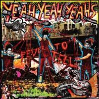 Yeah Yeah Yeahs - Fever To Tell (Album)
