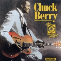 Chuck Berry - Chuck Berry The Chess Years (CD 3) (Album)