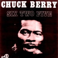 Chuck Berry - Six Two Five (Live)