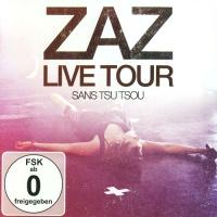 Zaz - Zaz Live Tour: Sans Tsu Tsou (Album)