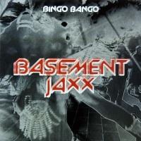 Basement Jaxx - Bingo Bango (EP)