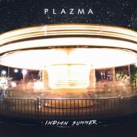 Plazma - Indian Summer