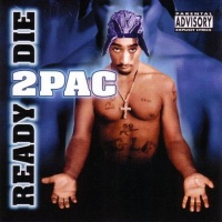 2Pac - Ready 2 Die (Compilation)