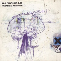 Radiohead - Paranoid Android CDS CD1 (Single)