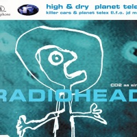 Radiohead - High & Dry - Planet Telex CDS CD2 (Single)