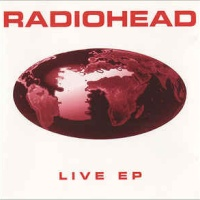 Radiohead - The Bends - Live EP (EP)