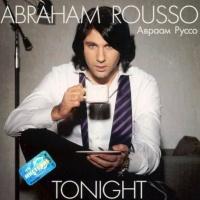 Авраам Руссо - Tonight (Album)