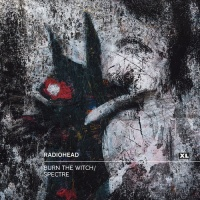 Radiohead - Burn the Witch, Spectre (7') (Single)