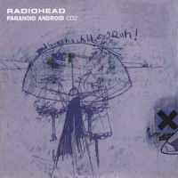 Radiohead - Paranoid Android CDS CD2 (Single)