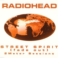 Radiohead - Street Spirit (Fade Out) - 2 Meter Sessions CDS (Single)