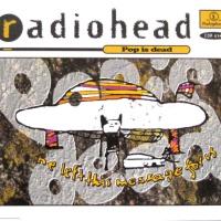 Radiohead - Pop Is Dead EP (EP)