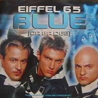 Eiffel 65 - Blue Da Ba Dee