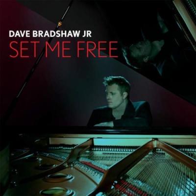 Dave Bradshaw Jr. - Set Me Free