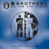 2 Brothers On The 4th Floor - U Got To Know (Album)