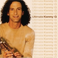 - Ultimate Kenny G