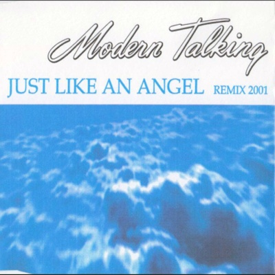 Modern Talking - Just Like An Angel (Bootleg)