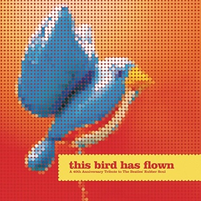 Ben Kweller - This Bird Has Flown: 40th Anniversary Tribute to Rubber Soul