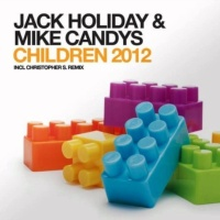 Jack Holiday feat. Mike Candys - Children 2012