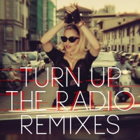 Madonna - Turn Up The Radio (Remixes) (EP)