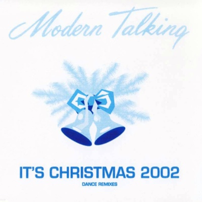 Modern Talking - It's Christmas 2002 (Bootleg)