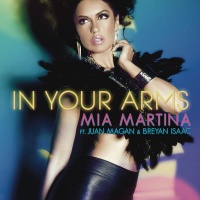 Mia Martina - In Your Arms