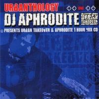 Aphrodite - Urbanthology One - Urban Takeover & Aphrodite Mix