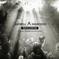 Axwell - Sun Is Shining