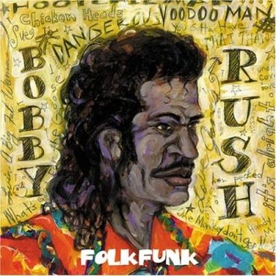 Bobby Rush - Folk Funk