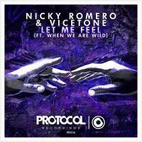 Nicky Romero - Let Me Feel