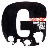 Gorillaz - Tomorrow Comes Today (Single)
