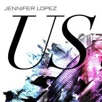 Jennifer Lopez - Us