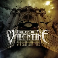 Bullet For My Valentine - Scream Aim Fire (Japanese Limited Edition) (Album)