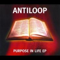 ANTILOOP - Purpose in Life (EP) (Single)