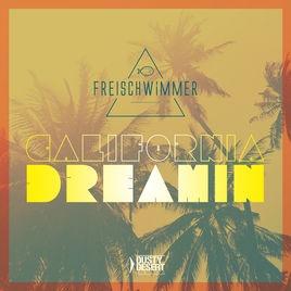 Freischwimmer - California Dreamin'