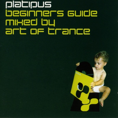 Art Of Trance - Platipus Beginners Guide (mixed by Art Of Trance) CD2 (Bootleg)