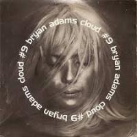 Bryan Adams - Cloud Number 9