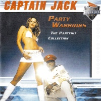 Captain Jack - Party Warrios. The Partyhits Collection