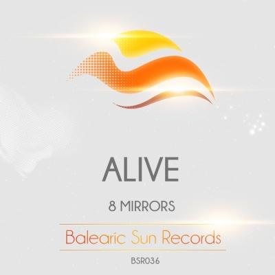 8 Mirrors - Alive