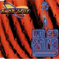 K. Da Cruz - I'm On Fire