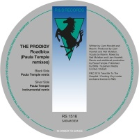 The Prodigy - Roadblox (Paula Temple Remixes)