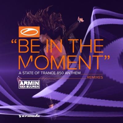 Armin Van Buuren - Be In The Moment