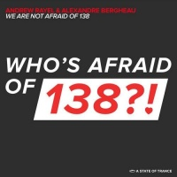 - We Are Not Afraid Of 138