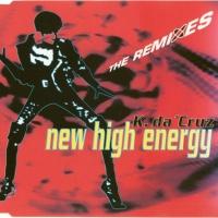 K. Da Cruz - New High Energy: The Remixes