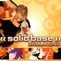 Solid Base - Sha La Long
