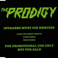 The Prodigy - Invaders Must Die (Remixеs)