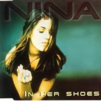 Nina (Nina Gerhard) - In Her Shoes